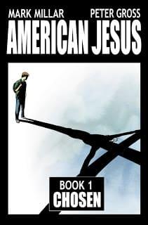 American Jesus: Chosen