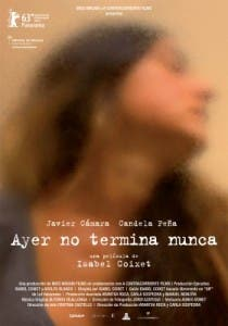 Cartel de 'Ayer no termina nunca', de Isabel Coixet