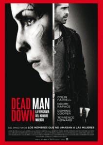 Cartel de 'Dead Man Down. La venganza del hombre muerto'