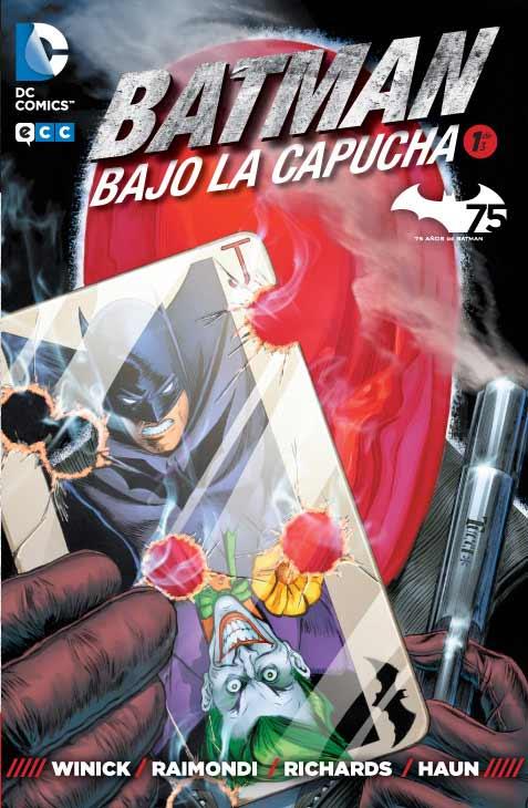 Portada N1 de Batman. Bajo la capucha