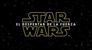 Star Wars: Episodio VII - El despertar de la fuerza, The Force Awakens,