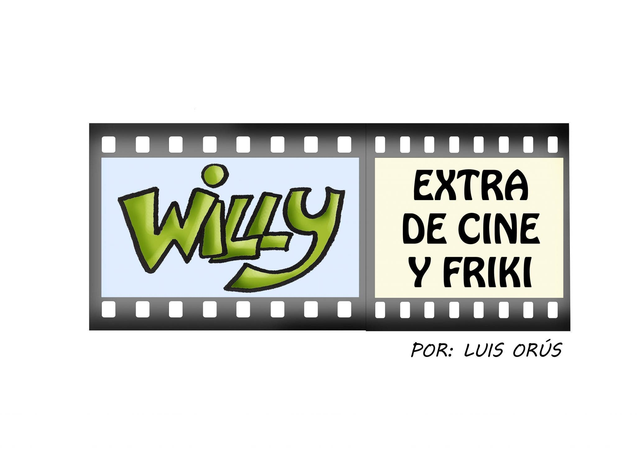 Willy, extra de cine y friki
