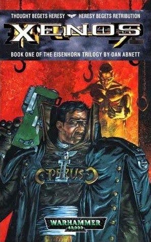 Trilogía del Inquisidor Eisenhorn 01 Eisenhorn: XENOS Warhammer 40000
