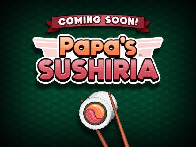Papa's Sushiria (1)