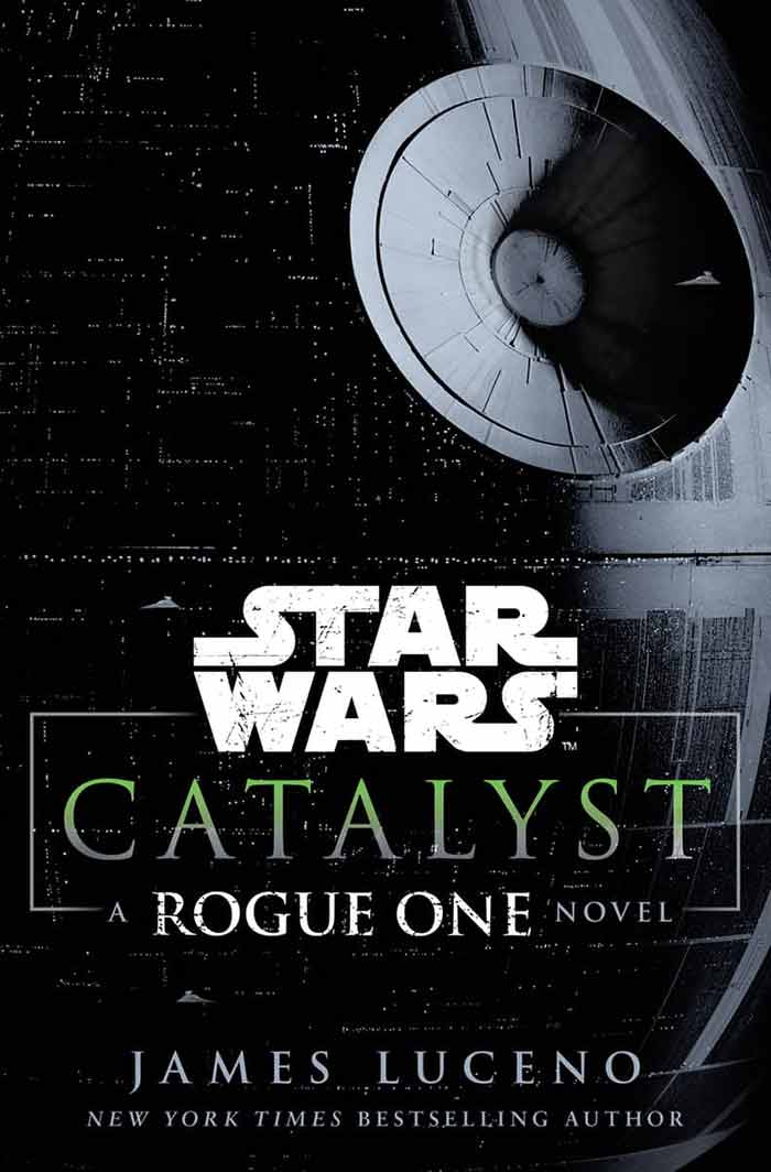 novela Star Wars Rogue One Catalyst