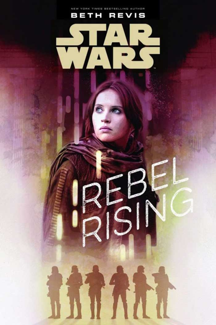 novela Star Wars Rogue One Rebel Rising