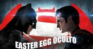 easter egg de 'Batman v Superman' superoculto