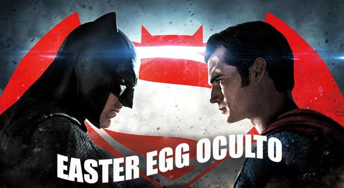 easter egg de 'Batman v Superman' superoculto