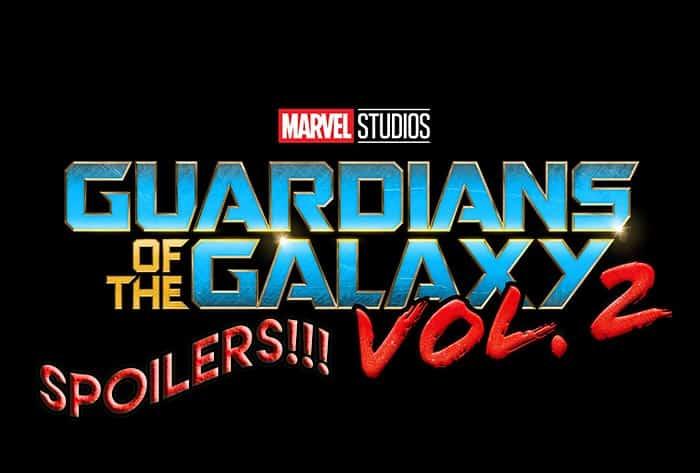SPOILERS 'Guardianes de la Galaxia Vol. 2'