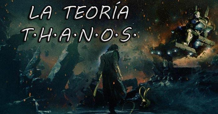 la teoría T.H.A.N.O.S. en 'Vengadores: La Guerra del Infinito'