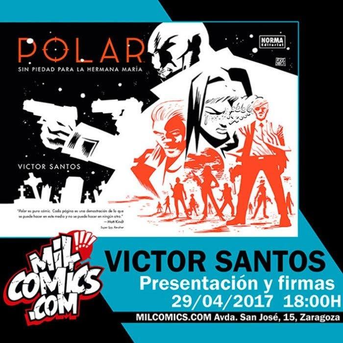 Víctor Santos firma 'Polar' en MilCómics (Zaragoza) el sábado 29 de Abril