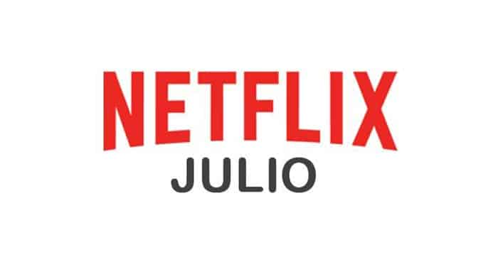 Estrenos Netflix: Julio 2017