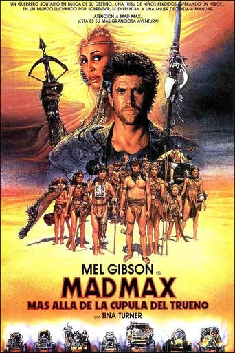 "Poster for the movie ""Mad Max: Más allá de la cúpula del trueno"""