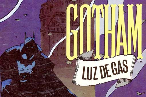 Batman - Gotham: Luz de gas