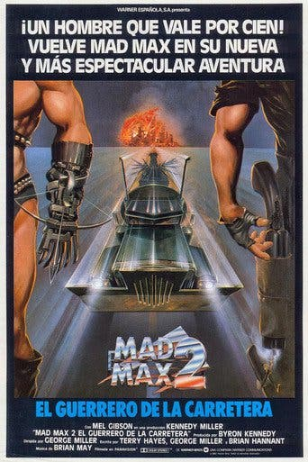 "Poster for the movie ""Mad Max 2: El guerrero de la carretera"""