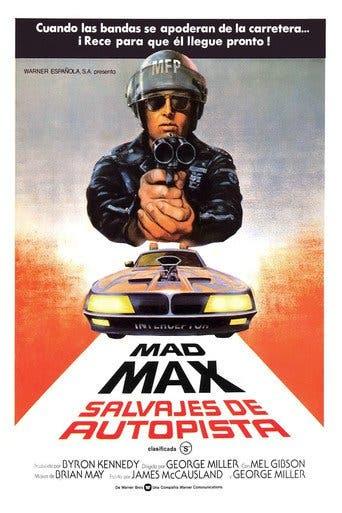"Poster for the movie ""Mad Max: Salvajes de autopista"""