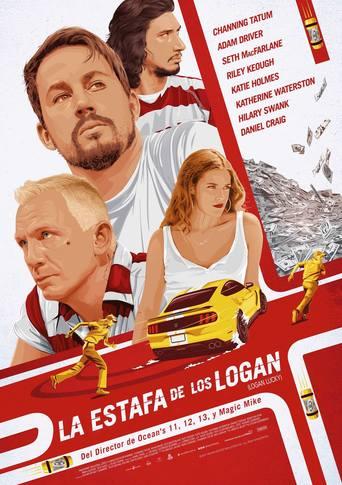 "Poster for the movie ""La suerte de los Logan"" - Logan Lucky"