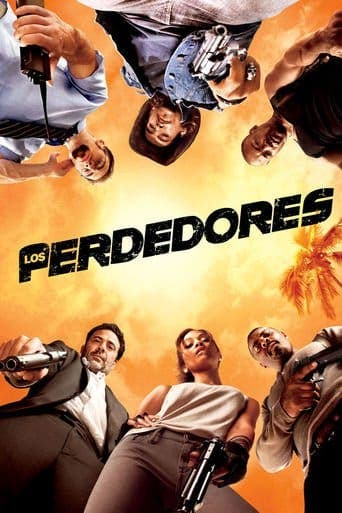 "Poster for the movie ""Los perdedores"""
