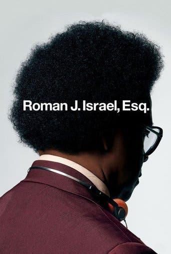 "Poster for the movie ""Roman J. Israel, Esq."""