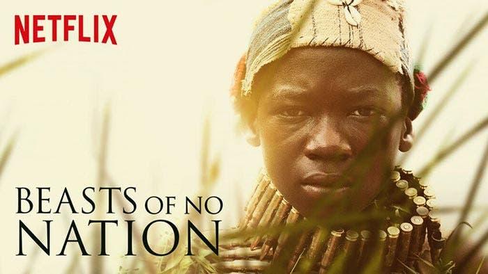 Beasts of No Nation -  Netflix