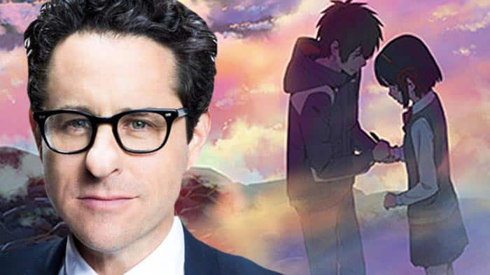 J.J. Abrams dirigirá Your Name en acción real