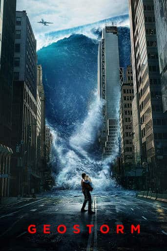 """Poster for the movie """"Geostorm"""""""