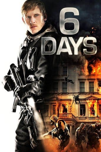 "Poster for the movie ""6 Days"""