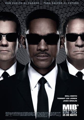 "Poster for the movie ""MIB³: Men in Black 3 (Hombres de negro 3)"""