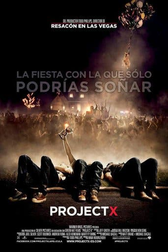 "Poster for the movie ""Project X"""