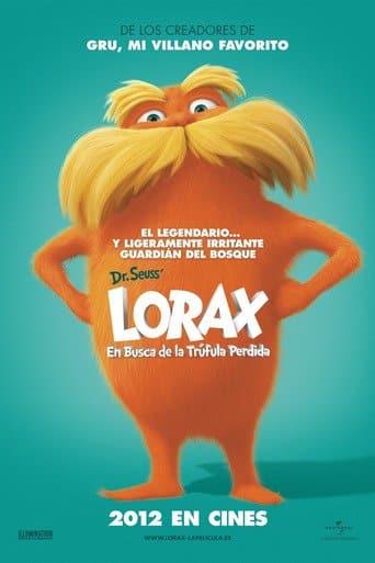 """Poster for the movie """"Lórax: En busca de la trúfula perdida"""""""