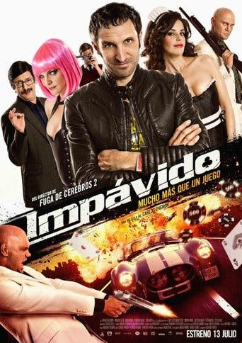 """Poster for the movie """"Impávido"""""""