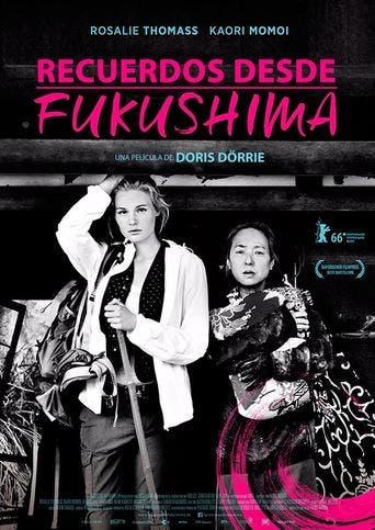 "Poster for the movie ""Recuerdos desde Fukushima"""