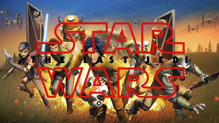 Star Wars Rebels conecta con Star Wars: Los Últimos Jedi