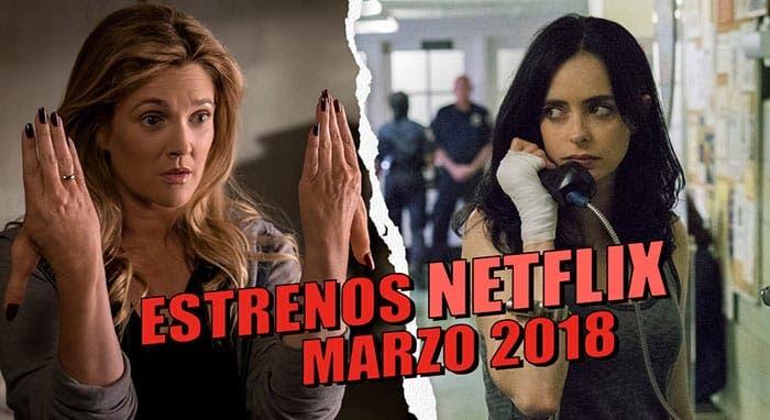 Estrenos de Netflix en marzo 2018