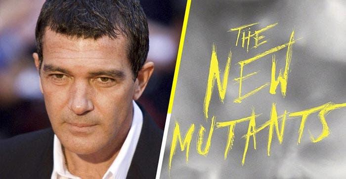 Antonio Banderas podría ser el villano de Los nuevos mutantes (X-Men: The New Mutants)
