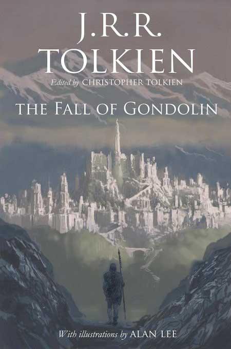 La Caída de Gondolin - El Señor de los Anillos