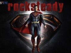 El juego de Superman (Rocksteady)