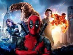Deadpool 2 y Los cuatro fantásticos