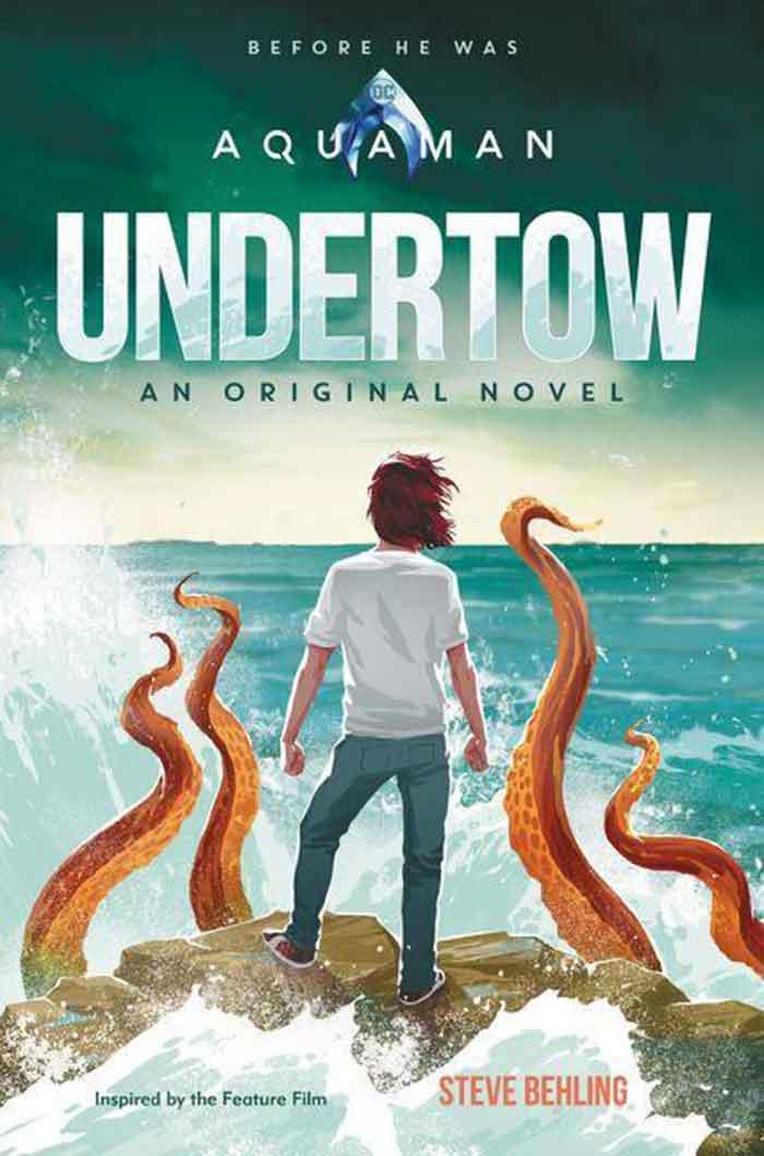 Aquaman: Undertow es la novela-precuela de la película