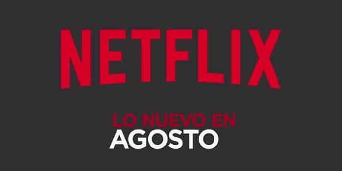 Netflix Agosto 2018