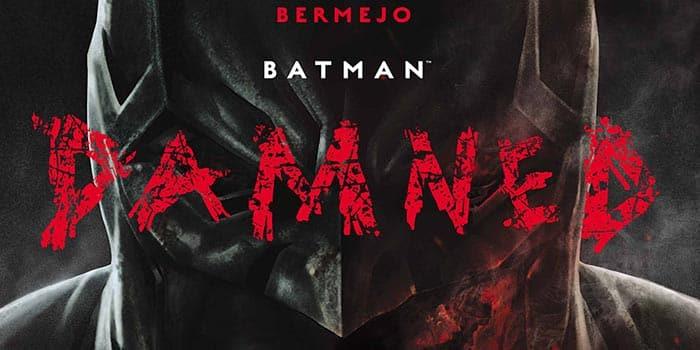 El cómic de Batman: Damned
