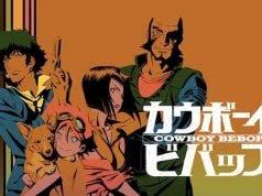 Cowboy Bebop tendrá una adaptación en acción real en Netflix