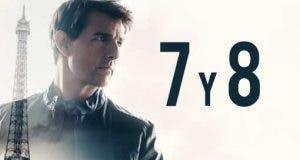 Misión Imposible 7 y 8 ya tienen fechas de estreno