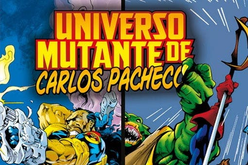 Universo Mutante de Carlos Pacheco (Marvel - Panini Cómics)