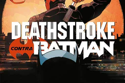 DC Comics Deathstroke contra Batman