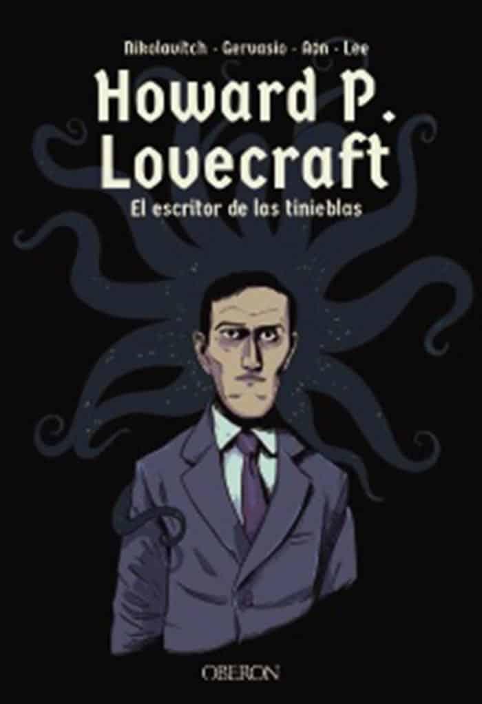 Howard P. Lovecraft: El escritor de las tinieblas (Oberon)