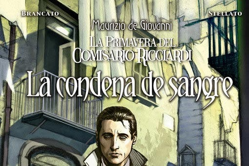 La Primavera del Comisario Ricciardi: La condena de sangre (Panini Cómics)