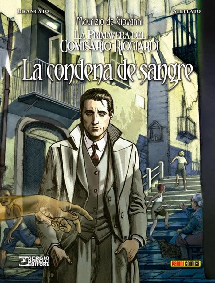 Hablamos de La Primavera del Comisario Ricciardi: La condena de sangre, cómic de Bonelli Editore que adapta la obra de Maurizio de Giovanni.