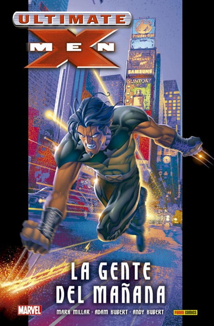Ultimate X-Men: La gente del mañana (Marvel - Panini Cómics)