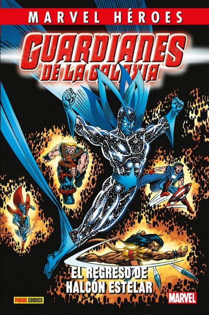 Guardianes de la Galaxia: El regreso de Halcón Estelar (Marvel - Panini Cómics)